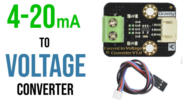 DF Robot Current to Voltage Converter 4-20mA