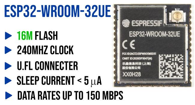 ESP32 WROOM 32UE + UFL Connector - 16M Flash